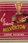 La Señorita Milverton by Anne Hocking