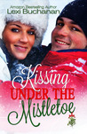 Kissing Under the Mistletoe