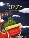 Dizzy, the Stowaway Elf (Santa's Izzy Elves, #3)