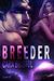 Breeder (Breeder, #1)