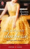 Une si vilaine duchesse by Eloisa James