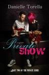 Private Show (Private, #2)
