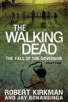 The Fall of the Governor by Robert Kirkman