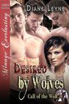 Desired by Wolves by Diane Leyne