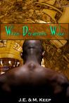 When Dreamers Wake (When Dreamers Wake, #1)