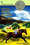 Justin Morgan Had a Horse by Marguerite Henry