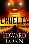 Cruelty: Episode One (Cruelty #1)