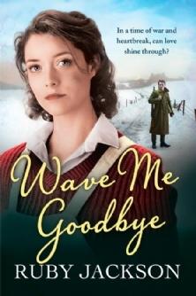 Wave Me Goodbye (Churchill's Angels #2)