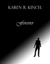 Forever by Karen Kincel