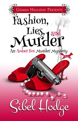 Fashion, Lies, and Murder (Amber Fox, #1)