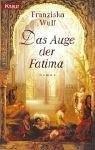 Das Auge der Fatima (Fatima, #3)