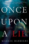 Once Upon a Lie (Maeve Conlon, #1)