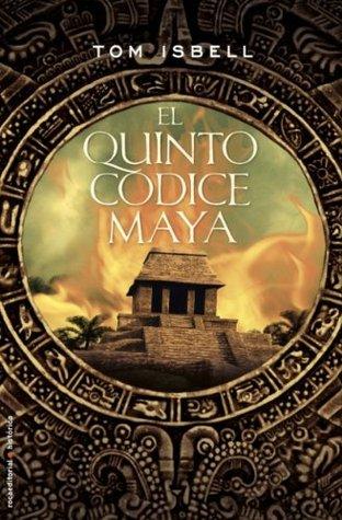 El quinto codice maya by tom isbell 18628181 fandeluxe Epub