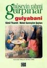 Gulyabani - Gönül Ticareti - Melek Sanmıştım Şeytanı