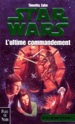L'Ultime commandement (La Croisade noire du jedi fou, #3)