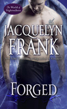 Forged by Jacquelyn Frank