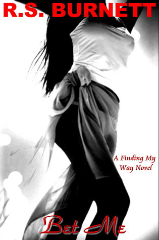 Bet Me (Finding My Way #2)