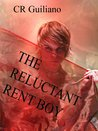 The Reluctant Rent Boy by C.R. Guiliano