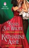 Kisses, She Wrote by Katharine Ashe