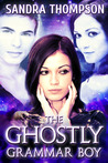 The Ghostly Grammar Boy (The Dusk Duo, #1)