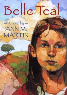 Belle Teale by Ann M. Martin
