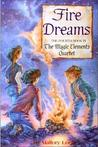 Fire Dreams (Magic Elements Quartet #4)