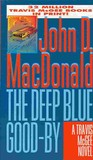 The Deep Blue Good-By (Travis McGee, #1)
