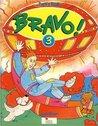 Bravo!: 3 Pupil's Book (American Edition)