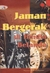 Jaman Bergerak di Hindia Belanda: Mosaik Bacaan Kaoem Pergerakan Tempo Doeloe
