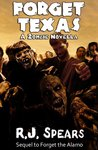 Forget Texas (Forget the Zombies, #2)