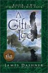 A Gift of Ice (The Jimmy Fincher Saga, #2)