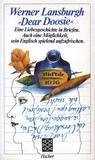 »Dear Doosie«. Eine Liebesgeschichte in Briefen. Auch eine Möglichkeit, sein Englisch spielend aufzufrischen.