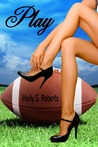 Play by Holly S. Roberts