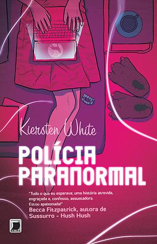 Polícia Paranormal (Paranormalcy, #1)