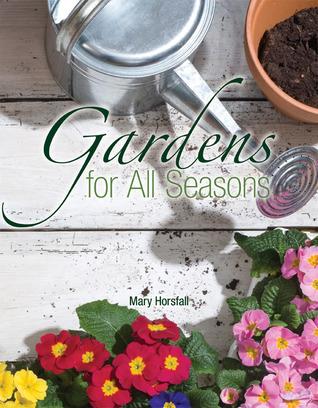 Gardens for All Seasons [op]