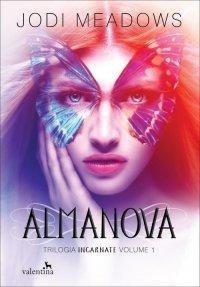 Almanova (Trilogia Incarnate, #1)