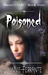 Poisoned (Dawn's End, #2)