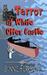 Terror at White Otter Castle by Bonnie Ferrante