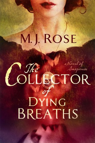 The Collector of Dying Breaths (Reincarnationist, #6)