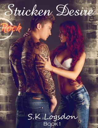 Stricken Desire (Stricken Rock, #1)