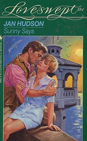 Sunny Says (Loveswept, No 584)
