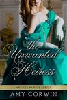 The Unwanted Heiress (The Archer Family #1)