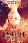 Adrenaline Rush (Christy, #1)
