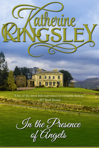 In the presence of angels by Katherine Kingsley