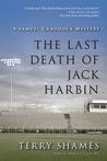 The Last Death of Jack Harbin (Samuel Craddock Mystery, #2)