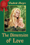 The Dimension of Love (The Ringing Cedars of Russia, #3)