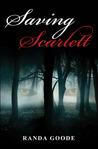 Saving Scarlett (Saving Scarlett, #1)