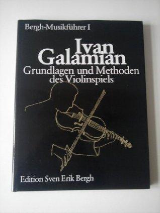 Grundlagen und Methoden des Violinspiels