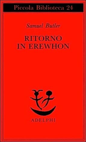Ebook Ritorno in Erewhon by Samuel Butler DOC!