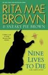 Nine Lives to Die (Mrs. Murphy #23)